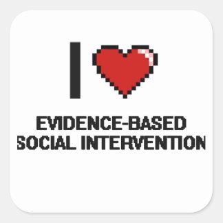 Amo la intervención social Prueba-Basada Digital Pegatina Cuadrada