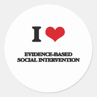 Amo la intervención social Prueba-Basada Pegatina Redonda
