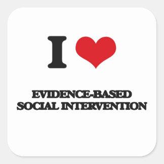 Amo la intervención social Prueba-Basada Pegatina Cuadrada