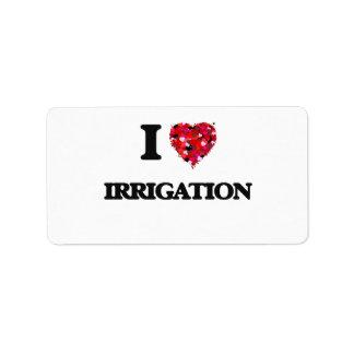 Amo la irrigación etiqueta de dirección