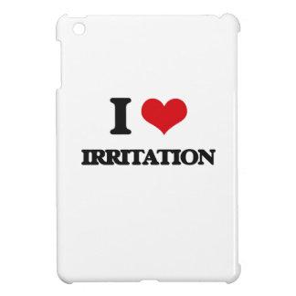 Amo la irritación