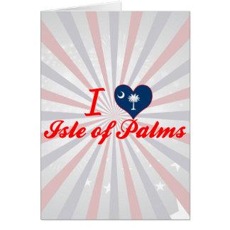 Amo la isla de palmas, Carolina del Sur Tarjetas