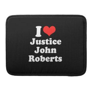 AMO LA JUSTICIA JOHN ROBERTS .PNG FUNDA PARA MACBOOKS