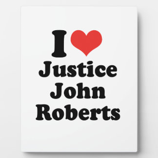 AMO LA JUSTICIA JOHN ROBERTS - .PNG PLACAS CON FOTO