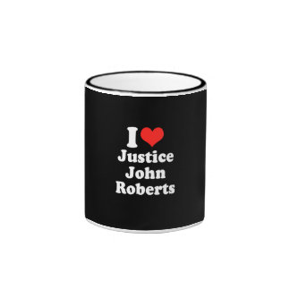 AMO LA JUSTICIA JOHN ROBERTS .PNG TAZA DE CAFÉ