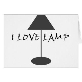 Amo la lámpara tarjeta de felicitación