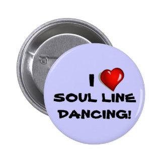 Amo la línea botón del alma del baile pin redondo de 2 pulgadas