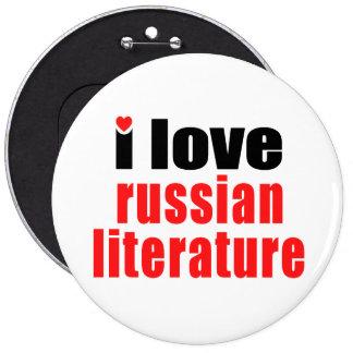 Amo la literatura rusa pin redondo de 6 pulgadas