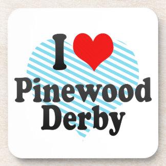 Amo la madera de pino Derby Posavaso