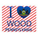 Amo la madera, PA Postales