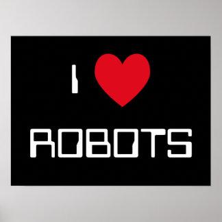 Amo la muestra de los robots póster