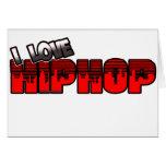 Amo la música de HIP HOP Felicitación