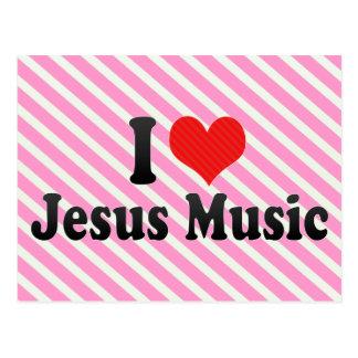 Amo la música de Jesús Tarjetas Postales