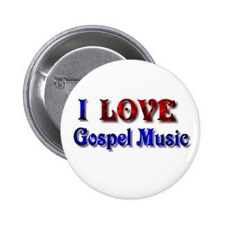 Amo la música gospel - BOTÓN Pin Redondo De 2 Pulgadas
