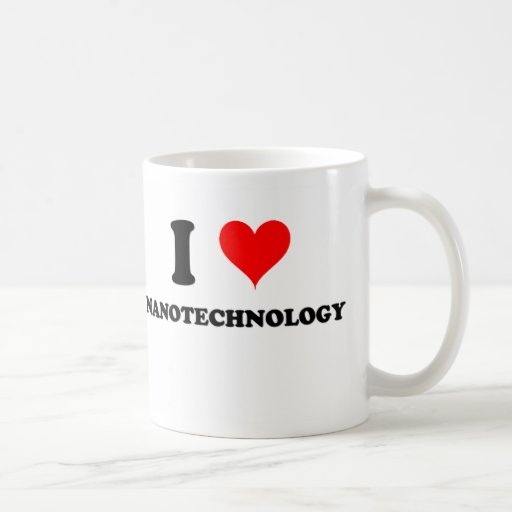 Amo la nanotecnología Taza