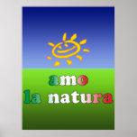 Amo la Natura I Love Nature in Italian Poster