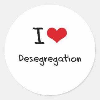 Amo la no segregación pegatina redonda