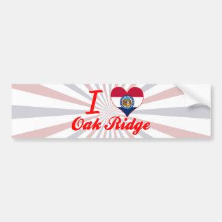 Amo la Oak Ridge Missouri Etiqueta De Parachoque
