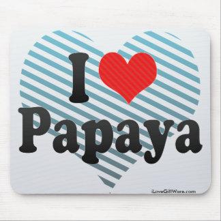 Amo la papaya tapete de raton
