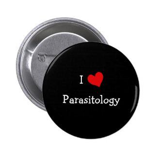 Amo la parasitología pin redondo de 2 pulgadas