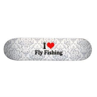 Amo la pesca con mosca tablas de skate
