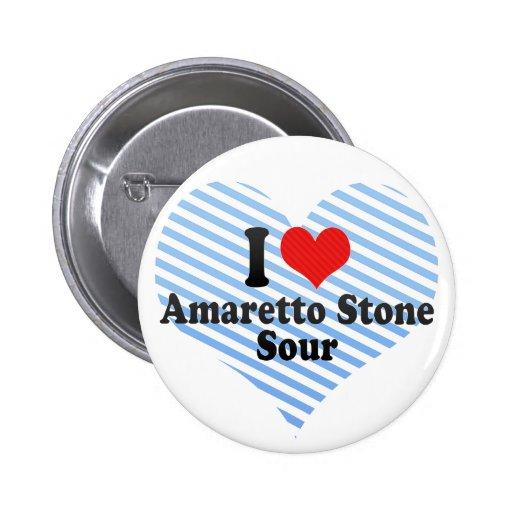 Amo la piedra de Amaretto+Amargo Pin Redondo 5 Cm
