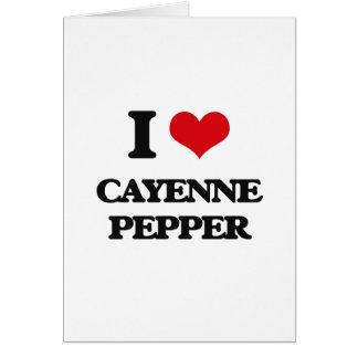 Amo la pimienta de cayena felicitación