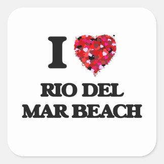 Amo la playa California de Río Del Mar Pegatina Cuadrada