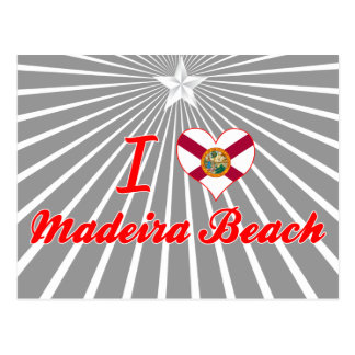 Amo la playa de Madeira, la Florida Tarjeta Postal