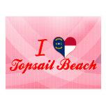 Amo la playa de Topsail, Carolina del Norte Postales