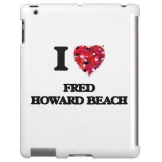Amo la playa la Florida de Fred Howard Funda Para iPad