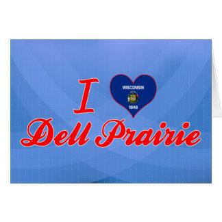 Amo la pradera de Dell, Wisconsin Tarjeta