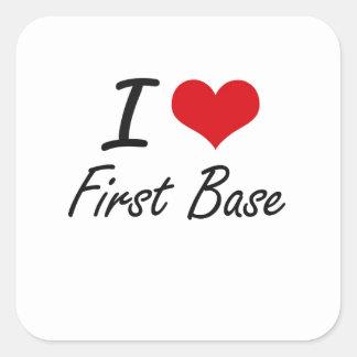 Amo la primera base pegatina cuadrada