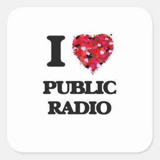 Amo la radio pública pegatina cuadrada