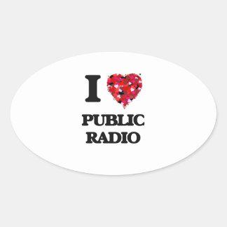 Amo la radio pública pegatina ovalada