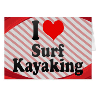 Amo la resaca Kayaking Tarjetón