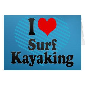 Amo la resaca Kayaking Tarjeton