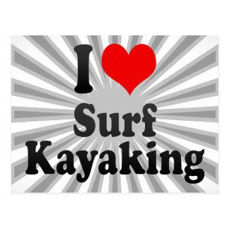 Amo la resaca Kayaking Tarjetas Postales