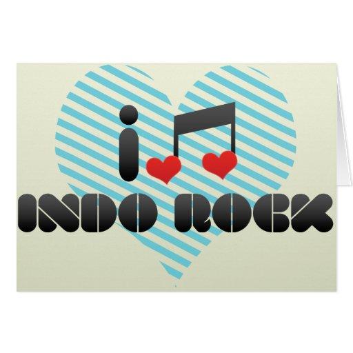 Amo la roca de Indo Tarjeta De Felicitación