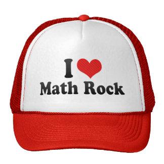 Amo la roca de la matemáticas gorra
