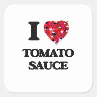 Amo la salsa de tomate pegatina cuadrada
