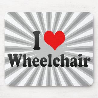 Amo la silla de ruedas tapetes de ratón