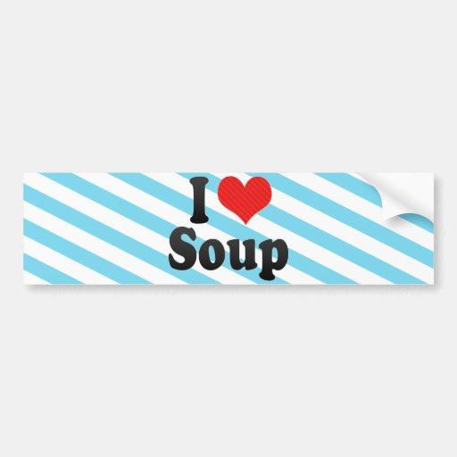 Amo la sopa pegatina de parachoque