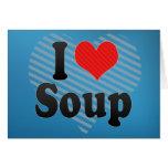 Amo la sopa tarjetas