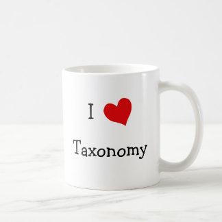 Amo la taxonomía tazas de café