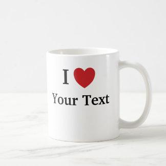 Amo la taza de la plantilla - añada el texto +