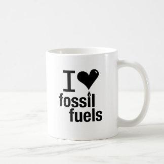Amo la taza de los combustibles fósiles