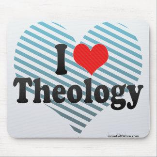 Amo la teología alfombrilla de raton