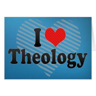Amo la teología tarjeta de felicitación