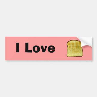 Amo la tostada pegatina de parachoque